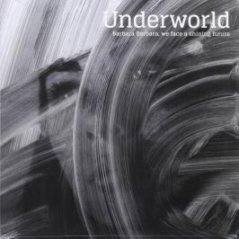 Underworld Underworld - Barbara Barbara, We Face A Shining Future