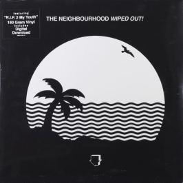 The Neighbourhood The Neighbourhood - Wiped Out! (2 LP)