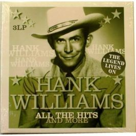 Hank Williams Hank Williams - All The Hits And More - The Legend Lives On (3 LP)