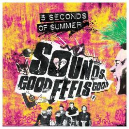 5 Seconds Of Summer 5 Seconds Of Summer - Sounds Good Feels Good