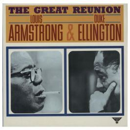 Louis Armstrong Duke Ellington Louis Armstrong Duke Ellington - The Great Reunion
