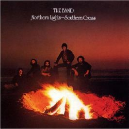 The Band The Band - Northern Lights Southern Cross
