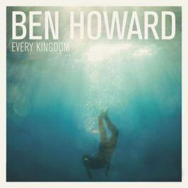 Ben Howard Ben Howard - Every Kingdom