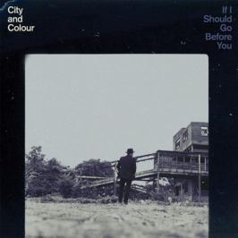 City And Colour City And Colour - If I Should Go Before You (2 LP)