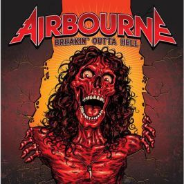 Airbourne Airbourne - Breakin' Outta Hell
