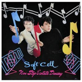 Soft Cell Soft Cell - Non Stop Ecstatic Dancing