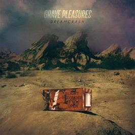 Grave Pleasures Grave Pleasures - Dreamcrash (lp+cd)