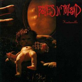 Babes In Toyland Babes In Toyland - Fontanelle (180 Gr)