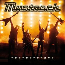 Mustasch Mustasch - Testosterone