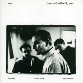Jimmy Giuffre Jimmy Giuffre - Jimmy Giuffre 3, 1961 (2 Lp, 180 Gr)