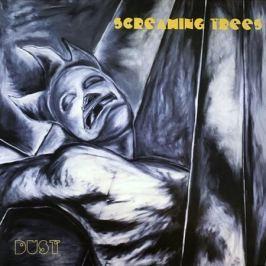 Screaming Trees Screaming Trees - Dust (180 Gr)