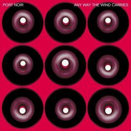 Port Noir Port Noir - Any Way The Wind Carries (2 LP)