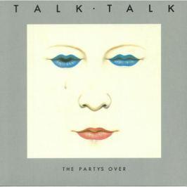Talk Talk Talk Talk - The Party's Over (180 Gr)