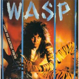 W.a.s.p. W.a.s.p. - Inside The Electric Circus (colour)