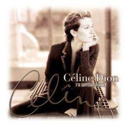 Celine Dion Celine Dion - S'il Suffisait D'aimer (2 Lp, 180 Gr)