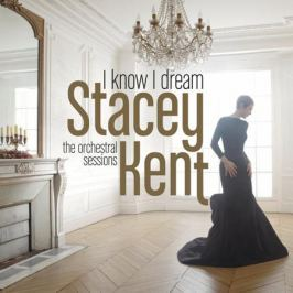 Stacey Kent Stacey Kent - I Know I Dream (2 LP)
