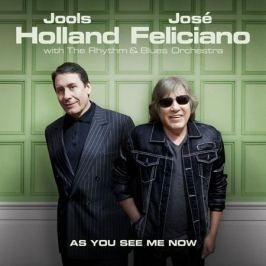 Jools Holland Jose Feliciano Jools Holland Jose Feliciano - As You See Me Now (180 Gr)