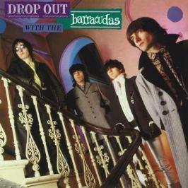 Barracudas Barracudas - Drop Out With The Barracudas (180 Gr)