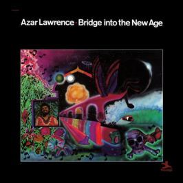 Azar Lawrence Azar Lawrence - Bridge Into The New Age
