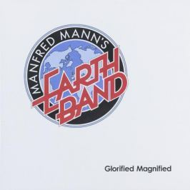 Manfred Mann's Earth Band Manfred Mann's Earth Band - Glorified Magnified