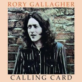 Rory Gallagher Rory Gallagher - Calling Card