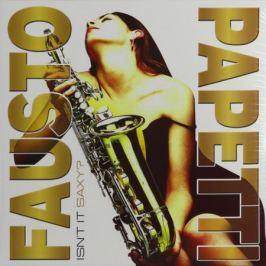 Fausto Papetti Fausto Papetti - Isn't It Saxy?