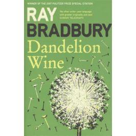 Bradbury R. Dandelion Wine