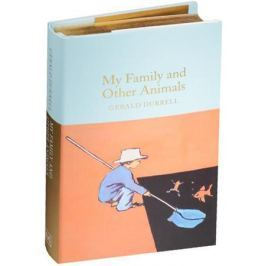 Durrell G. My Family and Other Animals