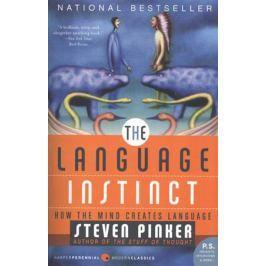 Pinker S. The Language Instinct: How the Mind Creates Language