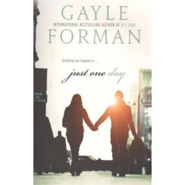Forman G. Just One Day