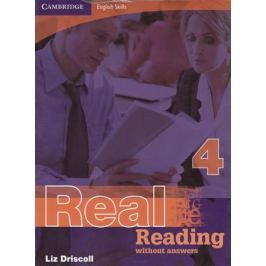 Driscoll L. Cambridge English Skills. Real Reading 4 Without answers