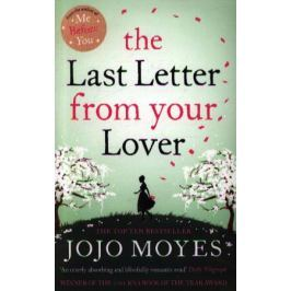 Moyes J. The Last Letter from your Lover