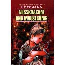 Hoffmann E. Nussknacker und mausekonig