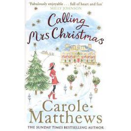 Matthews C. Calling Mrs Christmas