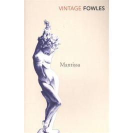 Fowles J. Mantissa