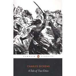 Dickens Ch. A Tale of Two Cities