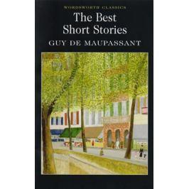 Maupassant G. Maupassant The Best Short Stories