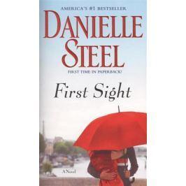 Steel D. First Sight. A Novel