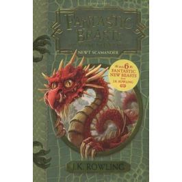 Rowling J. Fantastic Beasts and Where to Find Them