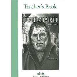 Shelley M. Frankenstein. Teacher's Book