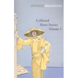 Maugham W. Collected Short Stories: Volume 3