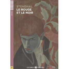 Stendhal Le Rouge et le Noir. Niveau 3 (+CD)
