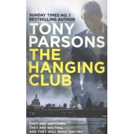 Parsons T. The Hanging Club