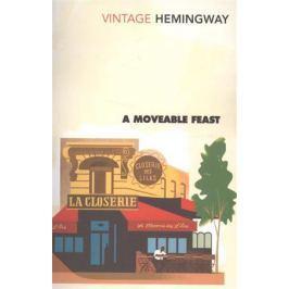 Hemingway E. A Moveable Feast