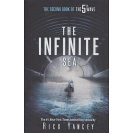 Yancey R. The Infinite Sea: The Second Book of the 5th Wave