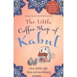 Rodriguez D. The Little Coffee Shop of Kabul