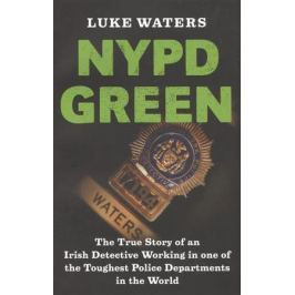 Waters L. NYPD Green