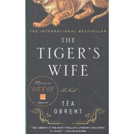 Obreht T. The Tiger's Wife