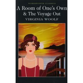Woolf V. A Room of One's Own & The Voyage Out