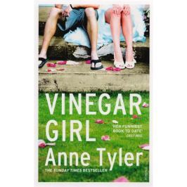 Tyler A. Vinegar Girl: The Taming of the Shrew retold